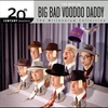 Cover of the album 20th Century Masters - The Millennium Collection: The Best of Big Bad Voodoo Daddy
