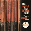 Cover of the album The House That Trane Built: The Best of Impulse Records
