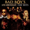 Couverture de l'album Bad Boy's 10th Anniversary - The Hits