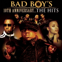 Couverture du titre Bad Boy's 10th Anniversary - The Hits
