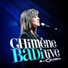 Couverture de l'album Chimène Badi Live à l'Olympia (2005)