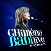 Cover of the album Chimène Badi Live à l'Olympia (2005)