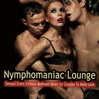 Cover of the track Lounge Nympherno: Erotic Chill Out Tunes for Sinful Seduction