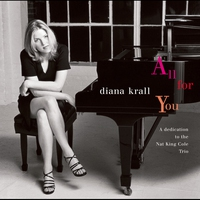 Couverture du titre All for You: A Dedication to the Nat King Cole Trio