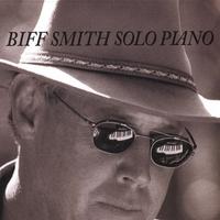 Couverture du titre Biff Smith Solo Piano
