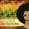 Cover of the album Get Out Yo Box (feat. Nicole Mitchell) - Single