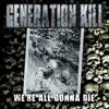 Couverture de l'album We're All Gonna Die