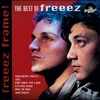 Couverture de l'album Freeez Frame!: The Best of Freeez