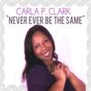 Couverture de l'album Never Ever Be the Same - Single
