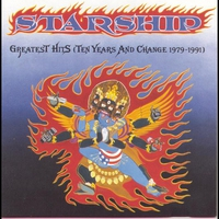 Cover of the track Starship: Greatest Hits (Ten Years and Change 1979-1991)