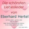 Cover of the album Die schönsten Liebeslieder von Eberhard Hertel
