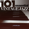 Cover of the album 101 - The Best of Vintage Jazz