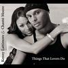 Couverture de l'album Things That Lovers Do