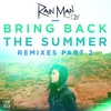 Couverture de l'album Bring Back the Summer (feat. Oly) [Remixes], Pt. 2