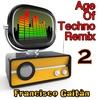 Couverture de l'album Age of Techno Remix 2 - EP