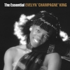 "Cover of the album The Essential Evelyn ""Champagne"" King"