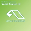 Cover of the album The Best of Anjunabeats Vocal Trance, Vol. 2