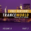 Cover of the album Trance World, Vol. 8 (The Full Versions, Part. 2)