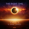 Cover of the album The Right Time (Radio Edit) - Single