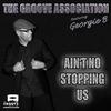 Couverture de l'album Ain't No Stopping Us (feat. Georgie B) - Single