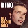 Cover of the album Dino - Gli occhi miei