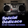 Cover of the album Spécial dédicace au rap français old school, vol. 19 (Compilation)