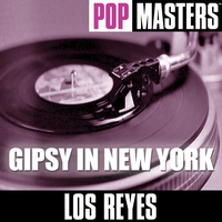 Couverture du titre Pop Masters: Gipsy In New York
