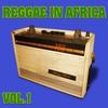 Cover of the album Reggae in Africa, Vol. 1