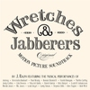 Couverture de l'album Wretches & Jabberers Soundtrack by J. Ralph Featuring Various Artists