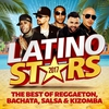 Couverture de l'album Latino Stars 2017: The Best Of Reggaeton, Bachata, Salsa & Kizomba