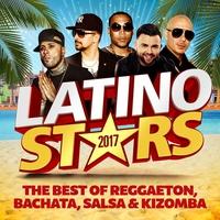 Cover of the track Latino Stars 2017: The Best Of Reggaeton, Bachata, Salsa & Kizomba