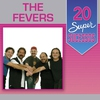 Cover of the album 20 Super Sucessos: The Fevers