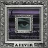 Couverture de l'album A Fever - Single