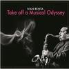 Couverture de l'album Take Off a Musical Odyssey
