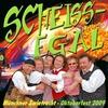 Cover of the album Scheissegal (Butterfly) [Vom Oktoberfest 2009] - EP