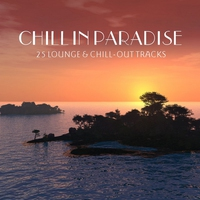 Cover of the track Chill In Paradise - 25 Lounge & Chillout Tracks