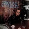 Couverture de l'album Groove Alchemy