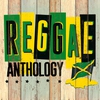 Cover of the album Reggae Anthology : Classics, Collectors, Dubs & News