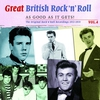 Cover of the album Great British Rock 'n' Roll - Just About As Good As It Gets!, Vol. 4