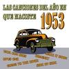 Cover of the album Las Canciones Del Año En Que Naciste 1953