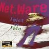 Cover of the album Net.Ware: Twist of Fate