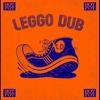 Cover of the album Leggo Dub