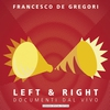 Couverture de l'album Left & Right - Documenti Dal Vivo (Live)