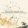 Couverture de l'album Things That Fly