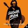 Couverture de l'album Sugar Man - Single