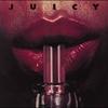 Cover of the album Juicy (Bonus Track Version)