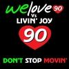 Couverture de l'album Don't Stop Movin'