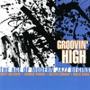 Cover of the album Groovin' High: The Age of Modern Jazz Begins