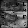 Couverture du titre I Follow Rivers (Magician Remix).