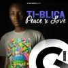 Couverture de l'album Peace & Love (Mighty Mike Riddim) - Single